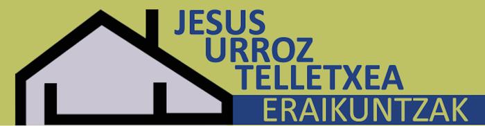 JESUS URROZ ERAIKUNTZAK