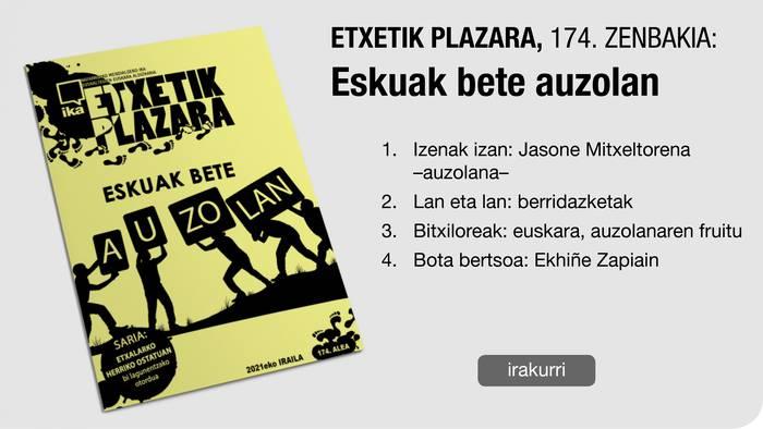 174. Etxetik Plazara: Eskuak bete auzolan