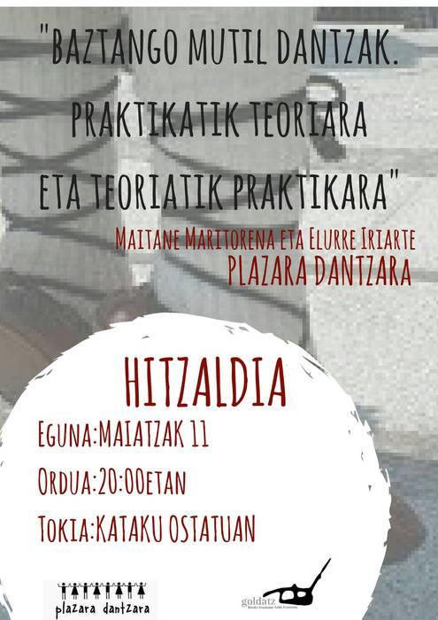 BAZTANGO MUTIL DANTZAK. PRAKTIKATIK TEORIARA ETA TEORIATIK PRAKTIKARA!