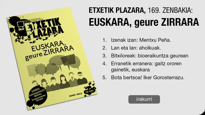169. Etxetik Plazara: Euskara, geure zirrara
