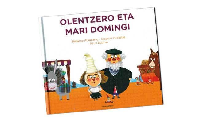 'Olentzero eta Mari Domingi' liburua argitaratu dute Izaskun Zubialde zubietarrak, Bakarne Atxukarrok eta Axun Egurzak