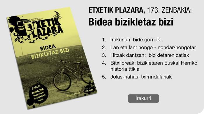 173. Etxetik Plazara: Bidea bizikletaz bizi