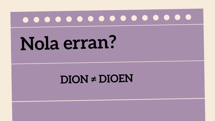 Dion ≠ dioen