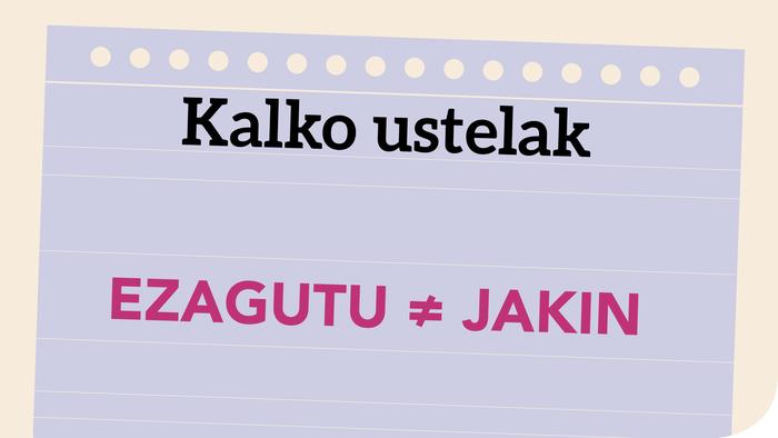 Ezagutu ≠ Jakin