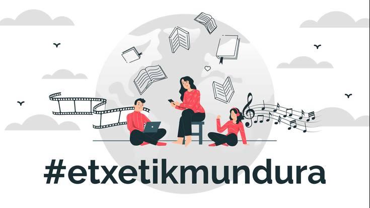 #Etxetik Mundura